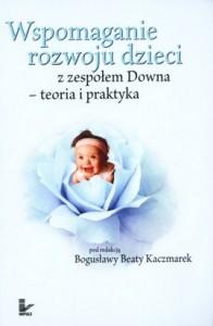 Wspomaganie-rozwoju-dzieci-z-zespolem-Downa-Teoria-i-praktyka