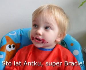 Mój urodzinowy, super Brat Antek! :*